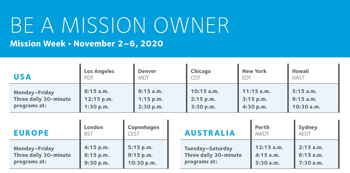 Schedule of mission week: November 2-6 with sessions at 8:15 a.m., 12:15 p.m. and 1:30 p.m. Pacific Time